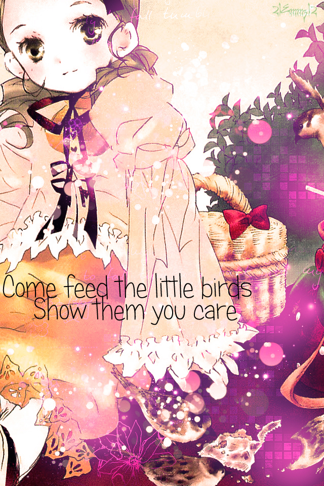 feed the BIRDS~